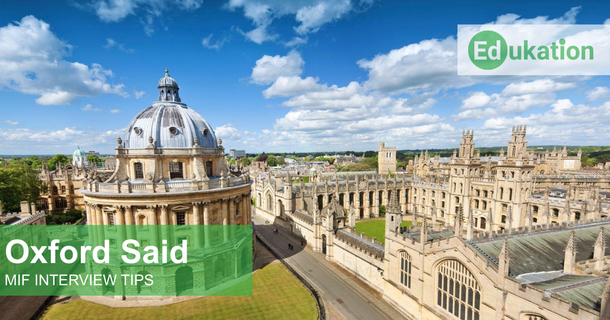 Oxford Said MIF Interview Edukation Consulting