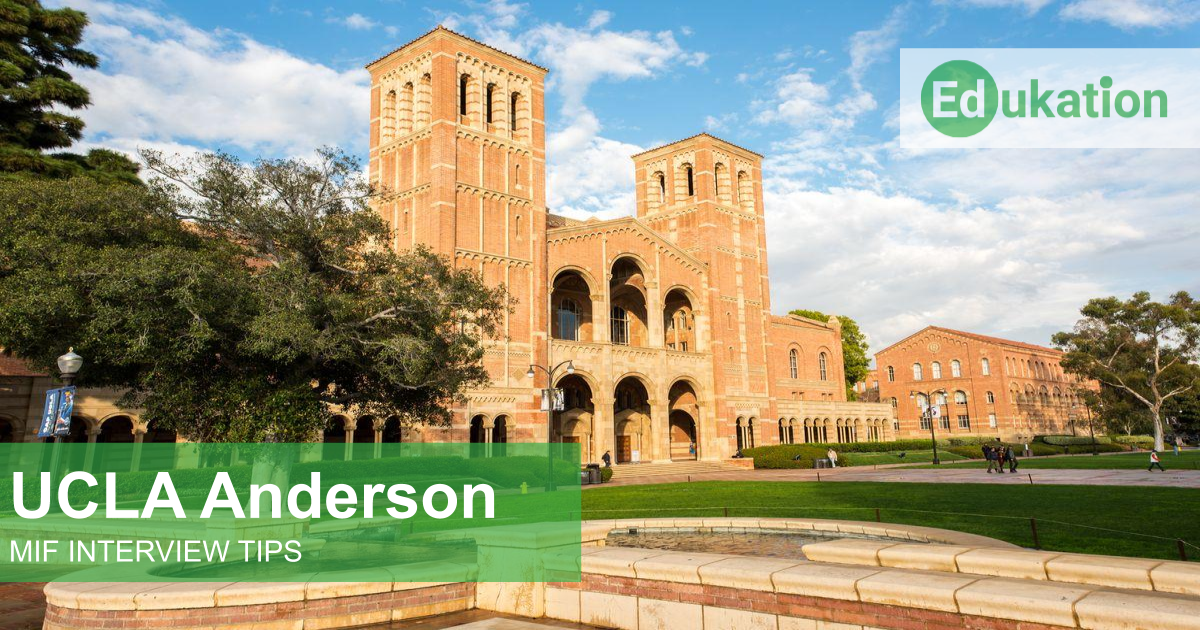 UCLA Anderson MIF Interview Edukation Consulting